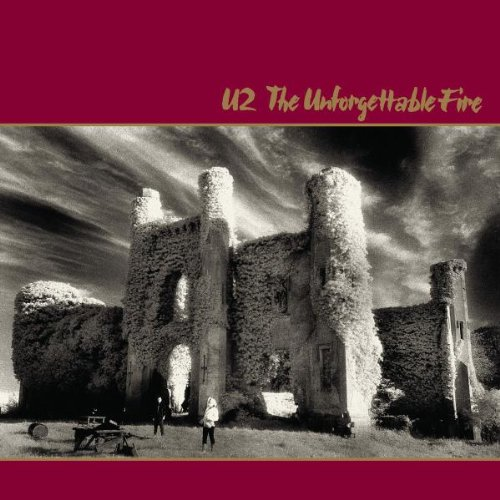 U2 - The Unforgettable Fire (Remastered) Bonus CD - Zortam Music