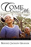 img - for Come Unto Me book / textbook / text book