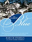 The Rarest Blue: The Remarkable Story...