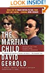 The Martian Child: A Novel About A Si...