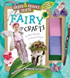 img - for Fairy Crafts: Green & Groovy by Pam Abrams (2011-09-20) book / textbook / text book