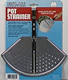 Fitx-All Pot Strainer/Drainer