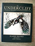 The Undercliff: A Naturlist's Sketchbook of the Devon to Dorset Coast (0821217291) by Franks, Elaine