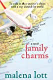 Family Charms: A Novel