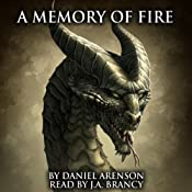 A Memory of Fire: The Dragon War, Book 3 | Daniel Arenson