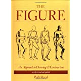 The Figure: The Classic Approach to Drawing & Construction ~ Walt Reed
