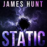Static Omnibus: An EMP Thriller | James Hunt