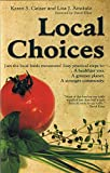img - for Local Choices book / textbook / text book