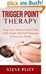 Trigger Point Therapy: Stop Your Musc...