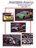 Motorsports America: The Men & Machines of American Motorsport 2000-2001