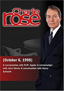 Charlie Rose with R.W. Apple; John Harris; Henry Schacht (October 6, 1998)