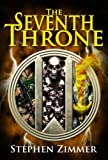The Seventh Throne (The Rising Dawn Saga)