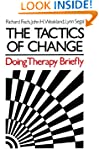 The Tactics of Change: Doing Therapy...