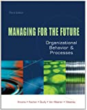 Managing for the Future: Organizational Behavior and Processes