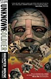 Joshua D. M. Dysart Unknown Soldier TP Vol 01 Haunted House