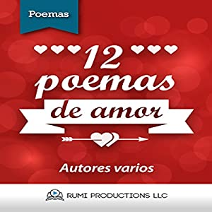 12 Poemas de Amor [12 Love Poems] Audiobook