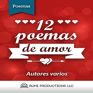 12 Poemas de Amor [12 Love Poems] Hörbuch