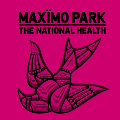 Maximo Park - The National Health - Zortam Music