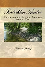 Forbidden Amber (Treasured Love Series)