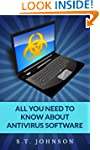 All you need to know about antivirus...