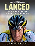 img - for Lanced: The Shaming of Lance Armstrong book / textbook / text book