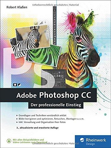 adobe-photoshop-cc-photoshop-know-how-fur-einsteiger-im-grafik-und-fotobereich-3-auflage