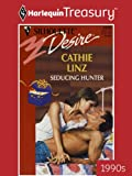 Seducing Hunter (Harlequin Desire)