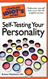 The Complete Idiot's Guide to Self-Testing Your Personality