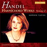 Handel: Harpsichord Works, Vol. 2