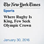 Where Rugby Is King, Few Seek Olympic Crown
