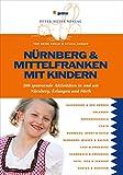N�rnberg & Mittelfranken mit Kindern