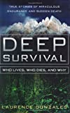 Deep Survival: Who Lives Who Dies And Why