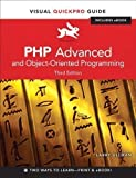 Larry Ullman PHP Advanced and Object-oriented Programming: Visual QuickPro Guide by Ullman, Larry 3rd (third) Edition (2012)