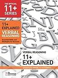 11+ Explained: Verbal Reasoning: Essenti...