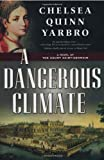 A Dangerous Climate: A Novel of The Count Saint-Germain