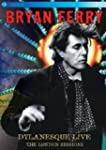 bryan ferry - dylanesque live the lon...