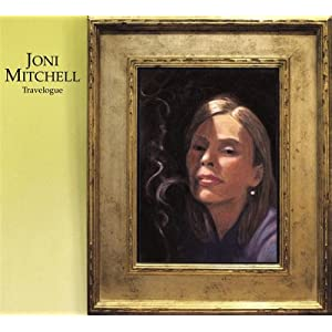 Joni Mitchell -  Travelogue (Disc 1)