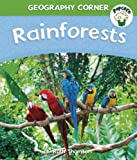 Ruth Thomson Popcorn: Geography Corner: Rainforests