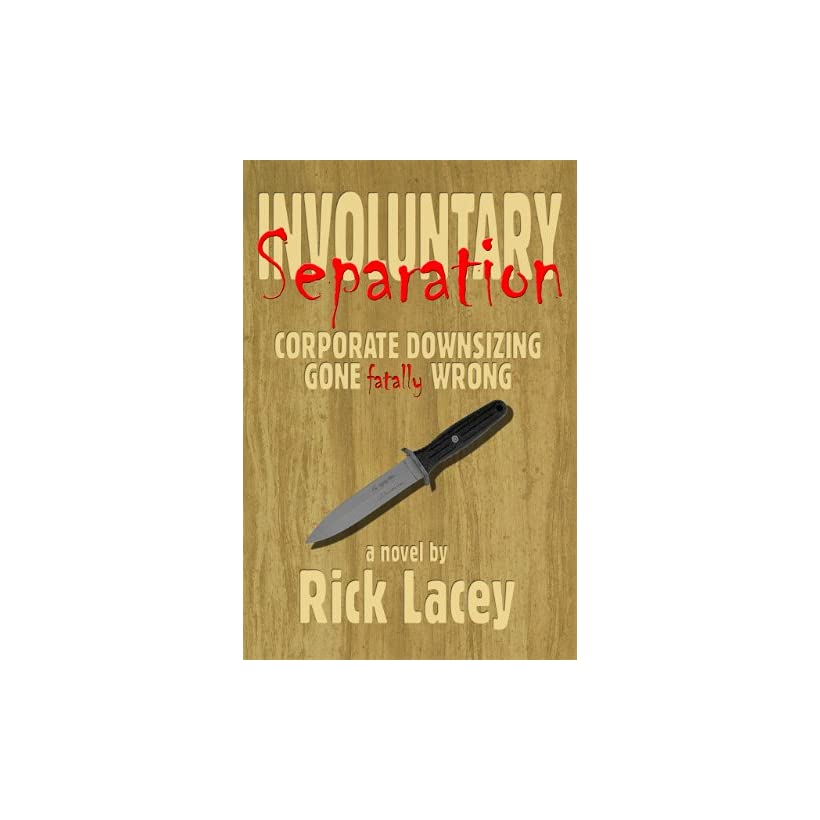 Involuntary Separation Rick Lacey Kindle Store on PopScreen