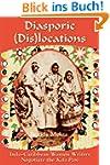 Diasporic (Dis)locations:  Indo-Carib...