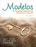 img - for Modelos: An Integrated Approach for Proficiency in Spanish Plus Spanish Grammar Checker Access Card (one semester) (2nd Edition) book / textbook / text book