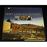 Holy Land Reflections (a Collection of Inspirational Insights from Israel)