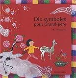 """Afficher """"Dix symboles pour grand-père"""""""
