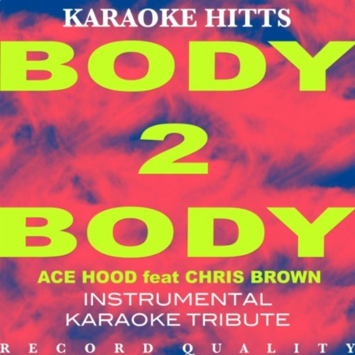 Body 2 Body feat. Chris Brown