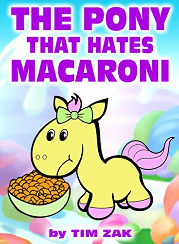 The Pony That Hates Macaroni cover