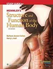 Study Guide to Accompany Memmlers Structure and Function of by Cohen