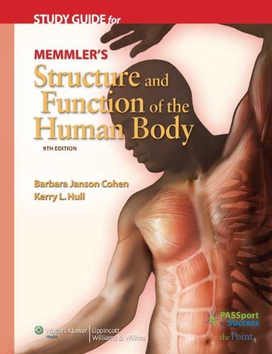 Study Guide for Memmler's Structure and Function of the...