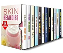 SKIN REMEDIES BOX SET (12 IN 1): LOTION, BODY BUTTER, AND OTHER SKIN REMEDIES FOR A BEAUTIFUL YOU (DIY BEAUTY PRODUCTS)