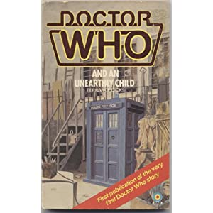 Doctor Who and an Unearthly Child - Terrance Dicks
