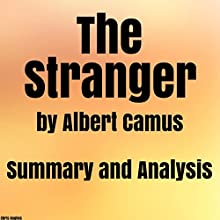 The Stranger by Albert Camus: Summary & Analysis Audiobook by Chris Hughes Narrated by Michael C. Gwynne